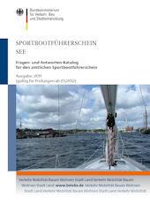 Sportbootführerschein See: SBF See - Prüfungsfragen & Antworten zum Vorbereiten auf die Prüfung